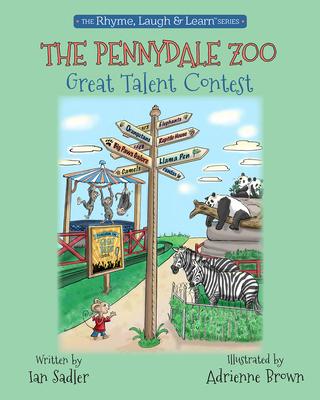 The Pennydale Zoo Great Talent Contest - Sadler, Ian, Mr.