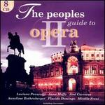 The Peoples Guide to Opera 2