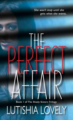 The Perfect Affair - Lovely, Lutishia