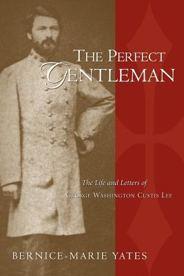 The Perfect Gentleman Vol. 1 - Yates, Bernice-Marie
