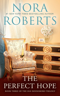The Perfect Hope - Roberts, Nora