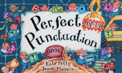 The Perfect Punctuation Book - Petty, Kate