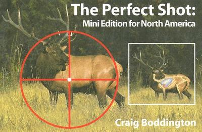 The Perfect Shot: Mini Edition for North America - Boddington, Craig