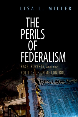 The Perils of Federalism - Miller, Lisa L