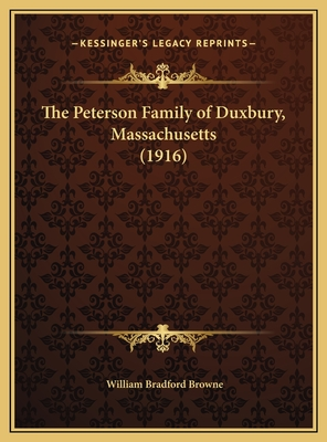 The Peterson Family of Duxbury, Massachusetts (1916) - Browne, William Bradford