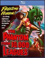 The Phantom from 10,000 Leagues [Blu-ray]