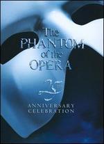 The Phantom of the Opera: 25th Anniversary Celebration