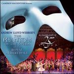 The Phantom of the Opera at the Royal Albert Hall - Original Soundtrack