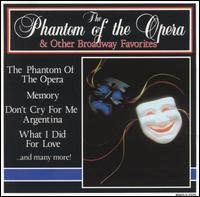 The Phantom of the Opera & Other Broadway Favorites - Various Artists