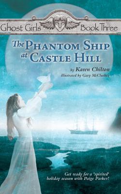 The Phantom Ship at Castle Hill - Chilton, Karen