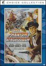 The Phantom Stagecoach