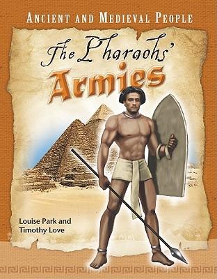 The Pharoahs' Armies - Park, Louise