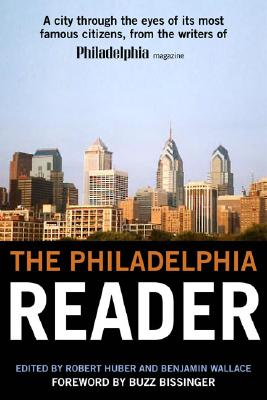 The Philadelphia Reader - Huber, Robert (Editor)