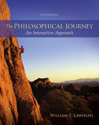 The Philosophical Journey: An Interactive Approach - Lawhead, William