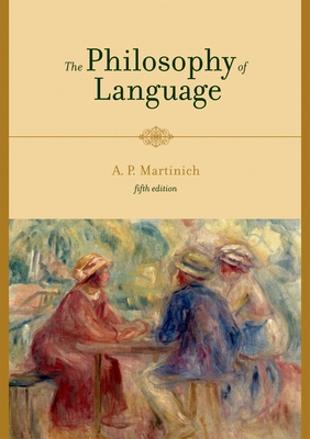 The Philosophy of Language - Martinich, Aloysius (Editor)