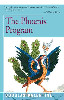 The Phoenix Program - Valentine, Douglas