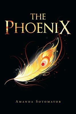 The Phoenix - Sotomayor, Amanda