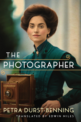 The Photographer - Durst-Benning, Petra, and Miles, Edwin (Translated by)