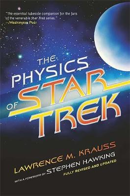 The Physics of Star Trek - Krauss, Lawrence M, and Hawking, Stephen (Foreword by)