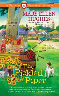 The Pickled Piper - Hughes, Mary Ellen