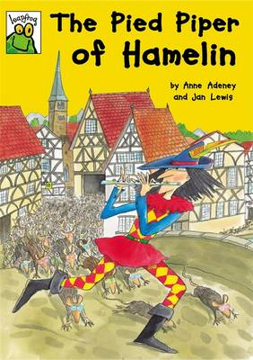 The Pied Piper of Hamelin - Adeney, Anne