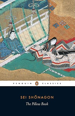 The Pillow Book - Shonagon, Sei, and McKinney, Meredith (Translated by), and McKinney, Meredith (Introduction by)