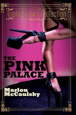 The Pink Palace - McCaulsky, Marlon