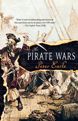 The Pirate Wars - Earle, Peter