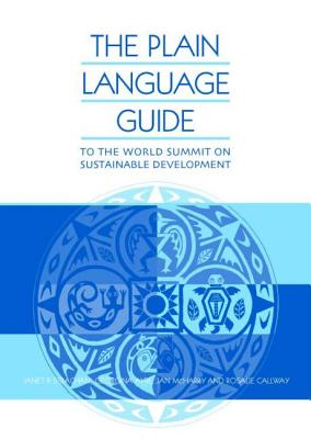 The Plain Language Guide to World Summit on Sustainable Development - McHarry, Jan, and Strachan, Janet, and Callway, Rosalie