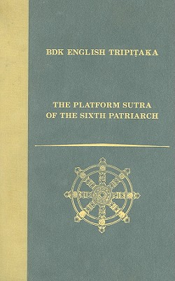 The Platform Sutra of the Sixth Patriarch - McRae, John R (Translated by)