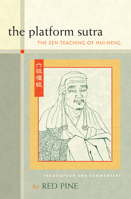 The Platform Sutra: The Zen Teaching of Hui-Neng - Pine, Red (Translated by)