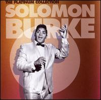 The Platinum Collection - Solomon Burke