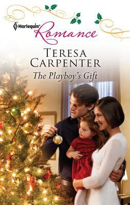 The Playboy's Gift - Carpenter, Teresa