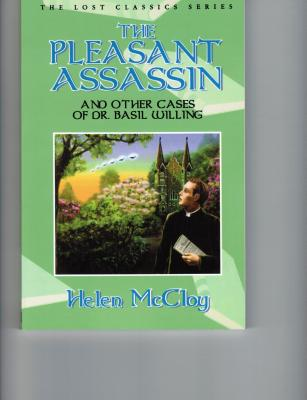 The Pleasant Assassin and Other Cases of Dr. Basil Willing - McCloy, Helen