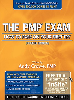 The PMP Exam: How to Pass on Your First Try - Crowe, Andy, Pmp