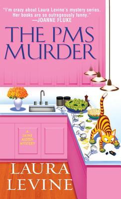 The Pms Murder - Levine, Laura