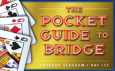 The Pocket Guide to Bridge - Seagram, Barbara, and Lee, Ray