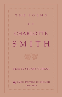 The Poems of Charlotte Smith - Smith, Charlotte, and Curran, Stuart (Editor)