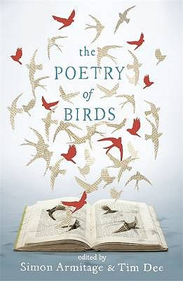 The Poetry of Birds - Armitage, Simon