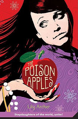 The Poison Apples - Archer, Lily