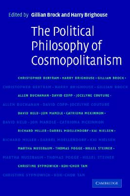 The Political Philosophy of Cosmopolitanism - Brock, Gillian (Editor)