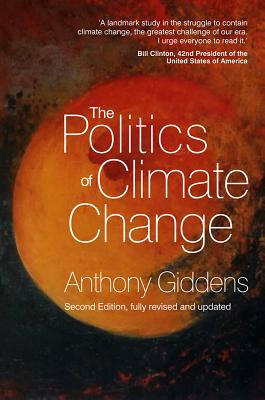 The Politics of Climate Change - Giddens, Anthony