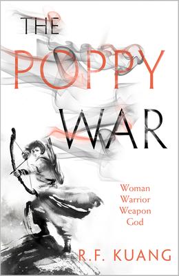 The Poppy War - Kuang, R.F.