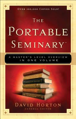 The Portable Seminary - Horton, David (Editor)
