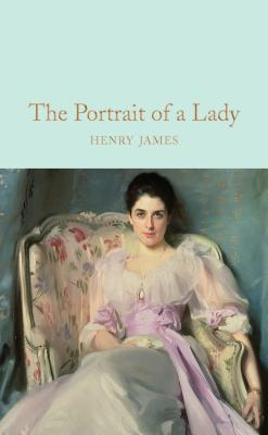 The Portrait of a Lady - James, Henry, and Toibin, Colm (Introduction by)