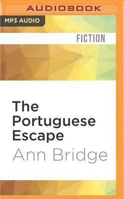 The Portuguese escape. - Bridge, Ann