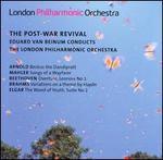 The Post-War Revival: Eduard Van Beinum conducts Arnold, Mahler, Beethoven, Brahms, Elgar