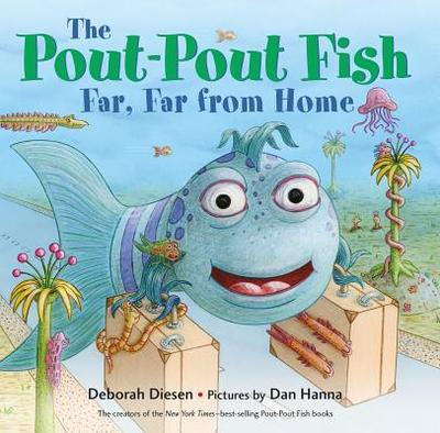 The Pout-Pout Fish, Far, Far from Home - Diesen, Deborah