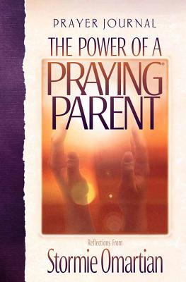 The Power of a Praying Parent: Prayer Journal - Omartian, Stormie