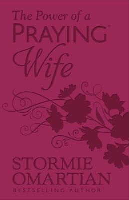The Power of a Praying(r) Wife - Omartian, Stormie